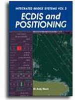 Picture of Integrated Bridge Systems Vol 2: ECDIS and Positioning