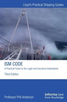 Picture of ISM Code: A Practical Guide to the Legal and Insurance Implications