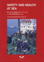 Picture of Safety and Health at Sea: A Practical Manual for Seafarers