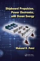 Picture of Shipboard Propulsion, Power Electronics, and Ocean Energy