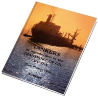 Picture of Tankers An Introduction to the Transportation of Oil by Sea