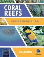 Picture of Coral Reefs: A Handbook for Their Future