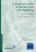 Picture of MEP Series: Volume 3 Part 19: A Practical Guide To Marine Oil Fuel Handling