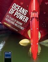 Picture of Oceans of Power - 125 Years of Marine Engineering Milestones