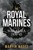 Picture of The Royal Marines and the War at Sea 1939 - 45