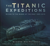 Picture of The Titanic Expeditions by Eugene Nesmeyanov