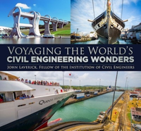 Picture of Voyaging the World's Civil Engineering Wonders