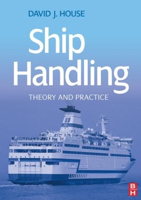 Picture of Ship Handling: Theory and Practice  - 1st edition
