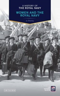 Picture of A History of The Royal Navy: Women and the Royal Navy