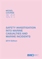 Picture of TB311E Safety Investigations into Marine Casualties and Marine Incidents, 2014 Edition