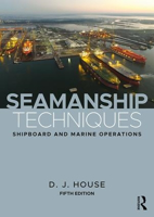 Picture of Seamanship Techniques: Shipboard and Marine Operations, 5th Edition