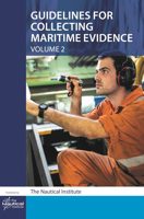 Picture of Guidelines for Collecting Maritime Evidence Volume 2