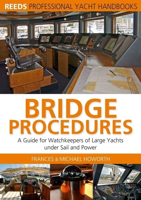 Picture of Reeds Bridge Procedures:  A Guide for Watchkeepers of Large Yachts under Sail and Power