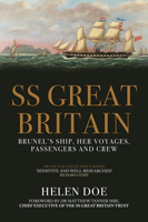 Picture of SS Great Britain: Brunel's Ship, Her Voyages, Passengers and Crew