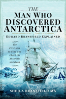 Picture of The Man Who Discovered Antarctica: Edward Bransfield Explained