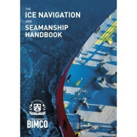 Picture of The Ice Navigation and Seamanship Handbook