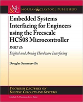 Picture of Embedded Systems Interfacing for Engineers using the Freescale HCS08 Microcontroller