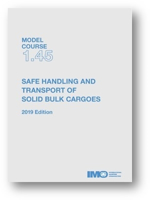 Picture of T145E Model course: Safe handling & transport of solid bulk cargoes, 2019 Edition