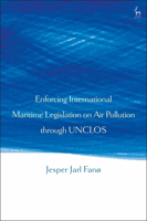 Picture of Enforcing International Maritime Legislation on Air Pollution through UNCLOS