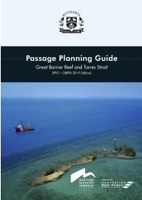 Picture of Passage Planning Guide: Great Barrier Reef and Torres Strait (PPG - GBRTS 2019 Edition)