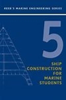 Picture of Reeds Vol 05: Ship Construction for Marine Students - 5th edition
