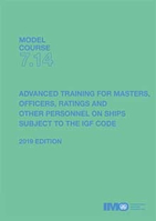 Picture of T714E Model course: Advanced training for ships subject to the IGF Code, 2019 Edition