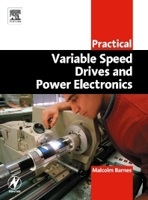 Picture of Practical Variable Speed Drives and Power Electronics