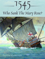 Picture of 1545: Who Sank The Mary Rose?
