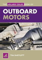 Picture of Adlard Coles Book of Outboard Motors, 3rd Edition