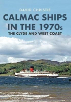 Picture of Calmac Ships in the 1970s – the Clyde and West Coast