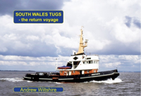 Picture of South Wales Tugs – the Return Voyage