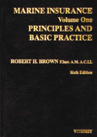 Picture of Marine Insurance Volume I: Principles/Basic Practice, 6th Edition