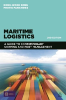 Picture of Maritime Logistics: A Guide to Contemporary Shipping and Port Management