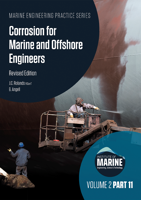 Picture of MEP Series: Volume 2 Part 11: Corrosion for Marine and Offshore Engineers, Revised Edition
