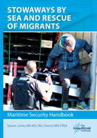 Picture of Stowaways by Sea and Rescue of Migrants: Maritime Security Handbook