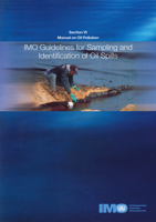 Picture of I578E Manual on Oil Pollution VI - IMO Guidelines for the Sampling and Identification of Oil Spills, 1998 Edition