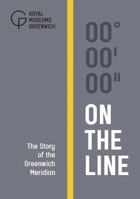 Picture of On the Line: The Story of the Greenwich Meridian
