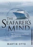 Picture of The Seafarer's Mind: The Questions I've Always Wanted to Ask