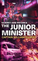 Picture of Garnet and Petunia: the Junior Minister