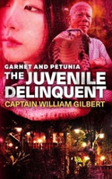 Picture of Garnet and Petunia: the Juvenile Delinquent