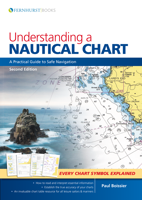 Picture of Understanding A Nautical Chart: A Practical Guide to Safe Navigation, 2nd Edition
