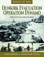 Picture of Dunkirk Evacuation Operation Dynamo: Nine Days that Saved an Army