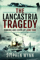 Picture of The Lancastria Tragedy: Sinking and Cover-Up: June 1940