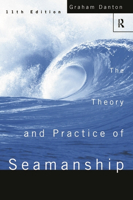 Picture of The Theory and Practice of Seamanship