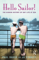 Picture of Hello Sailor! The hidden history of gay life at sea
