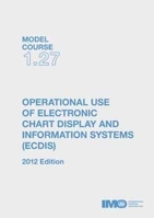 Picture of ETA127E Operational Use of ECDIS, 2012 Edition, e-book