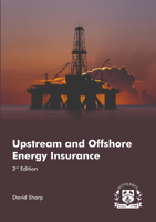 Picture of Upstream and Offshore Energy Insurance, 3rd Edition