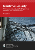 Picture of Maritime Security: A Comprehensive Guide for Shipowners, Seafarers and Administrations