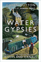 Picture of Water Gypsies: A History of Life on Britain's Rivers and Canals
