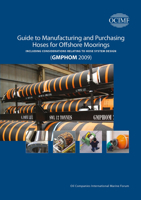 Picture of OCIMF - Guide to Manufacturing and Purchasing Hoses for Offshore Moorings (GMPHOM 2009) - Including Considerations Relating to Hose System Design